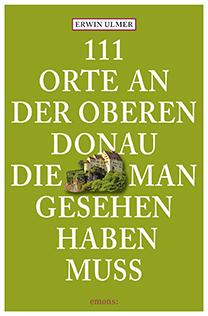 111 Orte an der Oberen Donau